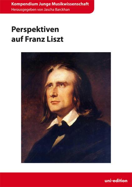 Perspektiven auf Franz Liszt - Coverbild