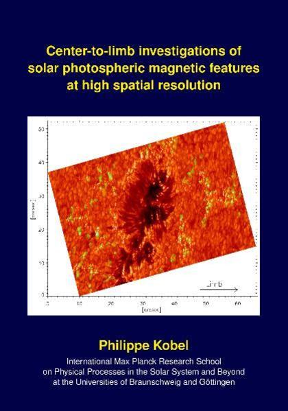 Center-to-limb investigations of solar photospheric magnetic features at high spatial resolution - Coverbild
