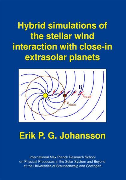 Hybrid simulations of the stellar wind interaction with close-in extrasolar planets - Coverbild
