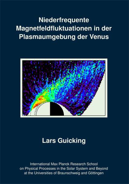 Niederfrequente Magnetfeldfluktuationen in der Plasmaumgebung der Venus - Coverbild