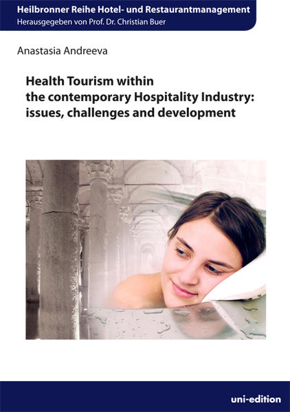 Health Tourism within the contemporary Hospitality Industry - Coverbild