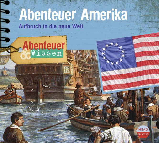 Abenteuer & Wissen: Abenteuer Amerika - Coverbild