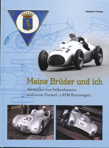 Meine Brüder und ich Ein Beitrag zur deutschen Rennsportgeschichte - Coverbild
