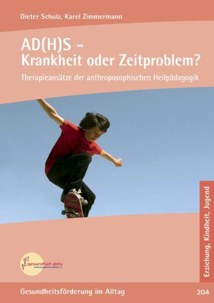 AD(H)S - Krankheit oder Zeitproblem? - Coverbild