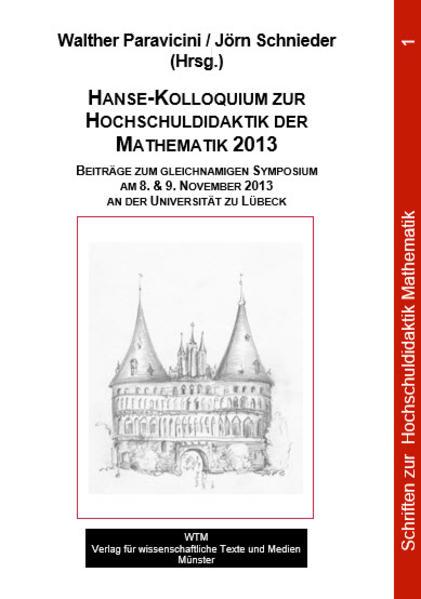 Hanse-Kolloquium zur Hochschuldidaktik der Mathematik 2013 - Coverbild