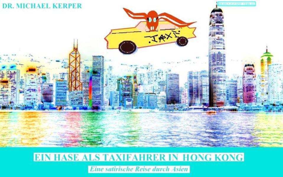 Ein Hase als Taxifahrer in Hongkong - Coverbild