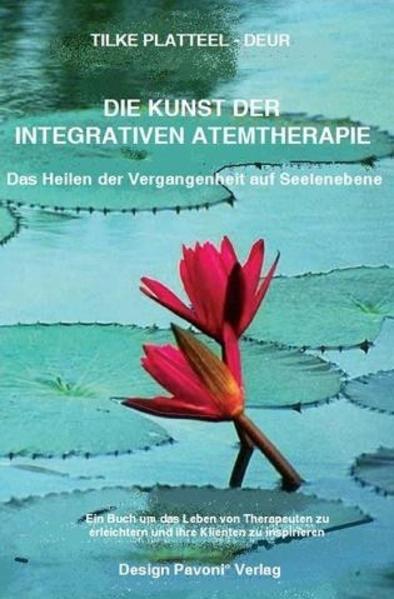 DIE KUNST DER INTEGRATIVEN ATEMTHERAPIE - Coverbild