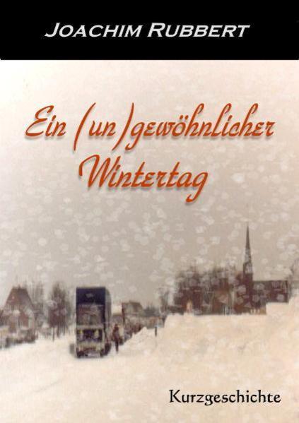 Ein (un)gewöhnlicher Wintertag - Coverbild