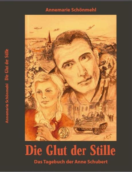 Die Glut der Stille - Das Tagebuch der Anne Schubert - Coverbild