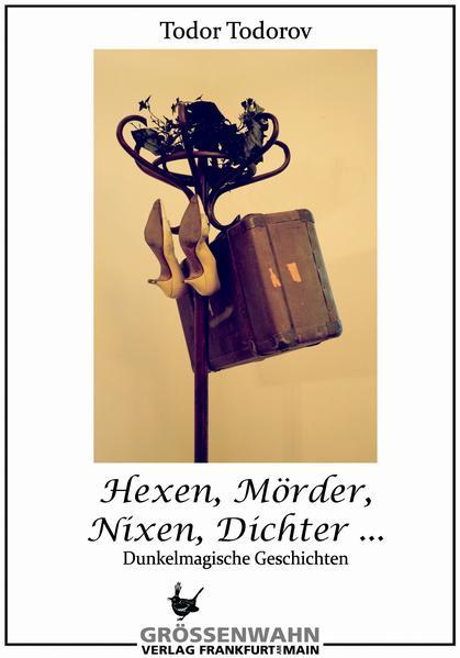 Hexen, Mörder, Nixen, Dichter - Coverbild