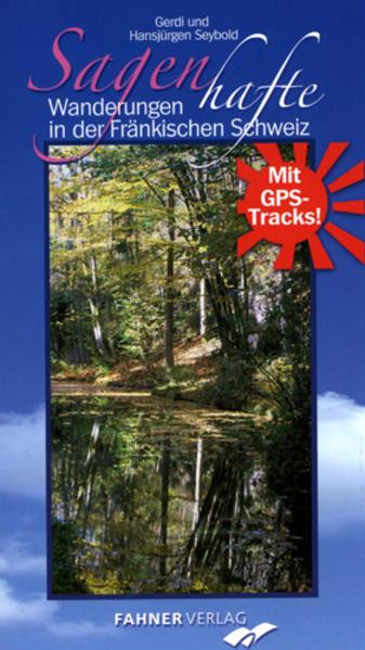 Sagenhafte Wanderungen in der Fränkischen Schweiz - Coverbild