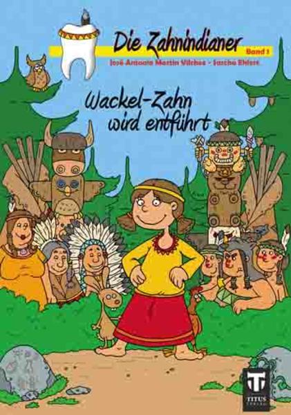 Kostenloses Epub-Buch Die Zahnindianer - Band 1