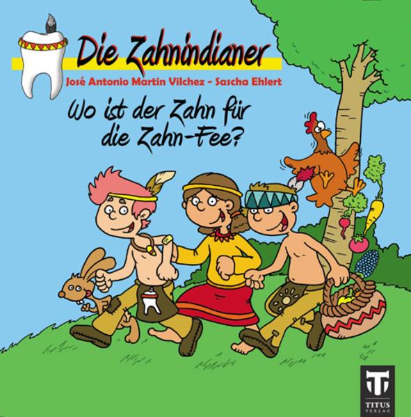 Die Zahnindianer - Titus-Minis - Coverbild