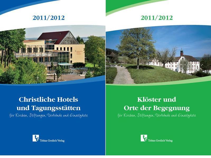 Christliche Hotels und Tagungsstätten mit Wendetitel Klöster und Orte der Begegnung 2011/2012 - Coverbild