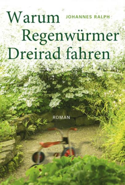Warum Regenwürmer Dreirad fahren - Coverbild