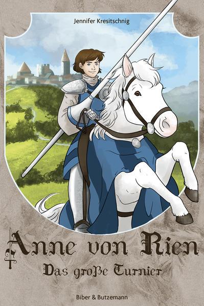 Anne von Rien - Das große Turnier - Coverbild