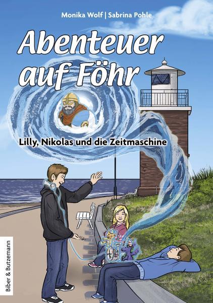 Abenteuer auf Föhr - Lilly, Nikolas und die Zeitmaschine - Coverbild