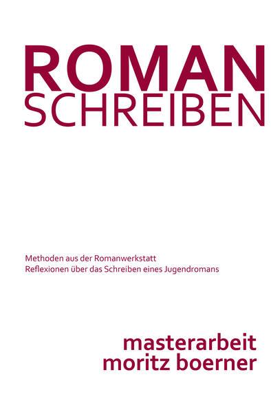 Roman schreiben - Methoden aus der Romanwerkstatt TORRENT Herunterladen