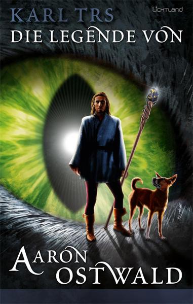 Die Legende von Aaron von Ostwald - Coverbild