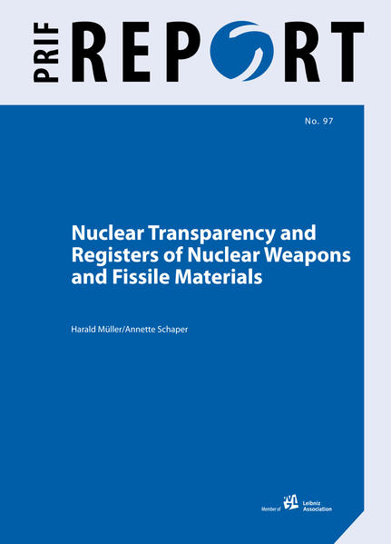 Nuclear Transparency and Registers of Nuclear Weapons and Fissile Materials - Coverbild