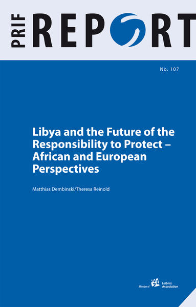 Libya and the Future of the Responsibility to Protect - Coverbild