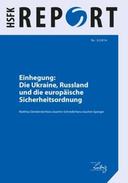 Einhegung: Die Ukraine, Russland und die europäische Sicherheitsordnung - Coverbild