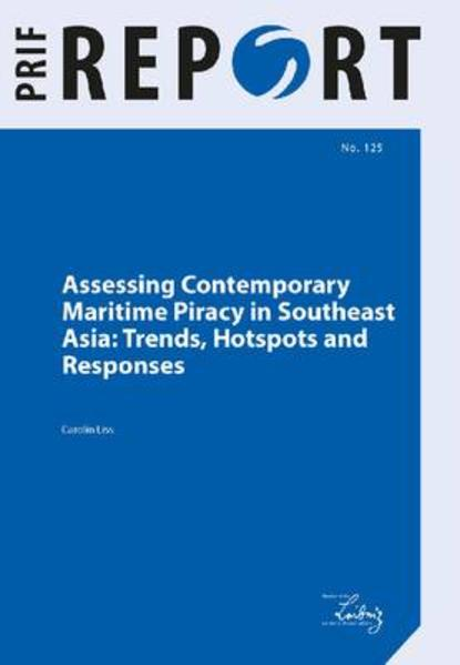 Assessing Contemporary Maritime Piracy in Southeast Asia: Trends, Hotspots and Responses - Coverbild