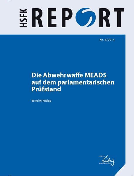 Die Abwehrwaffe MEADS auf dem parlamentarischen Prüfstand - Coverbild