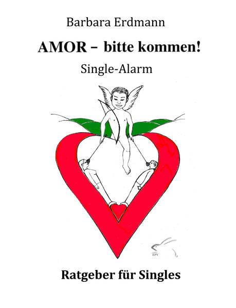 AMOR – bitte kommen! Single-Alarm - Coverbild