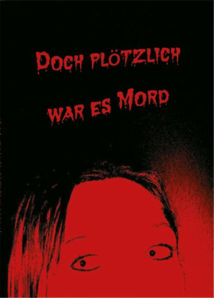 «Doch plötzlich war es Mord»: von Regina Frischholz 978-3942688369 MOBI EPUB