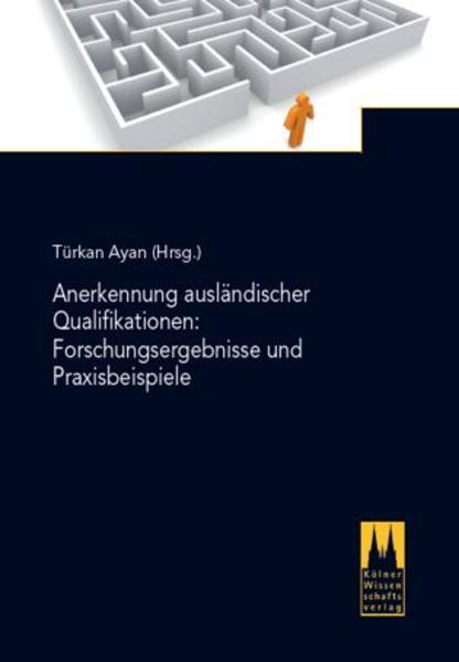 Anerkennung ausländischer Qualifikationen: Forschungsergebnisse und Praxisbeispiele - Coverbild