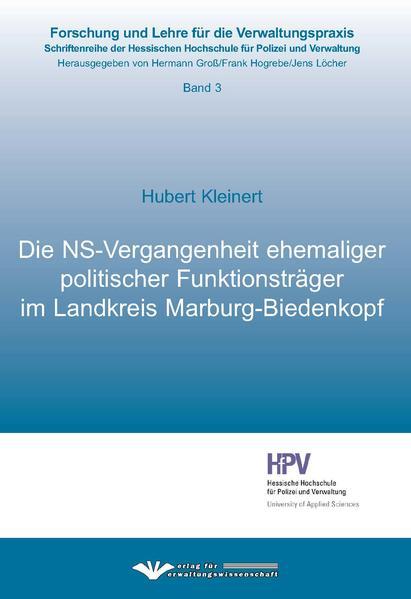 Die NS-Vergangenheit ehemaliger politischer Funktionsträger im Landkreis Marburg-Biedenkopf - Coverbild