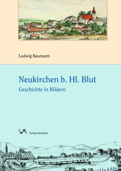 Neukirchen b. Hl. Blut - Coverbild