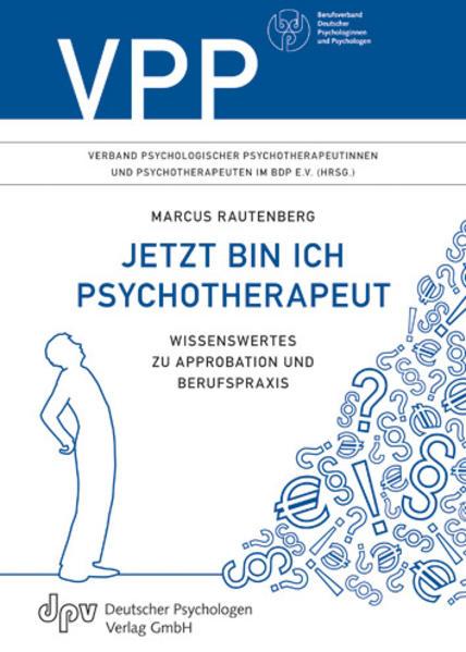 Jetzt bin ich Psychotherapeut - Coverbild