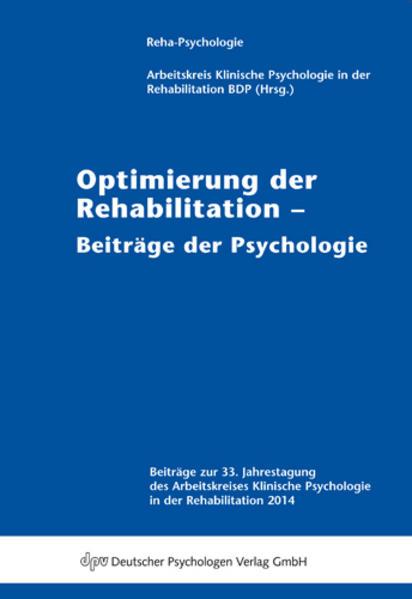 Optimierung der Rehabilitation - Beiträge der Psychologie - Coverbild