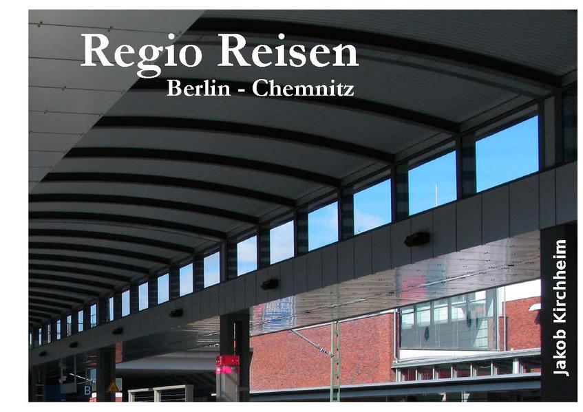 Regio Reisen Berlin - Chemnitz - Coverbild