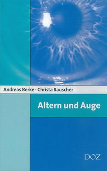 Altern und Auge von Andreas Berke PDF Download