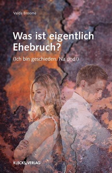 Was ist eigentlich Ehebruch? - Coverbild