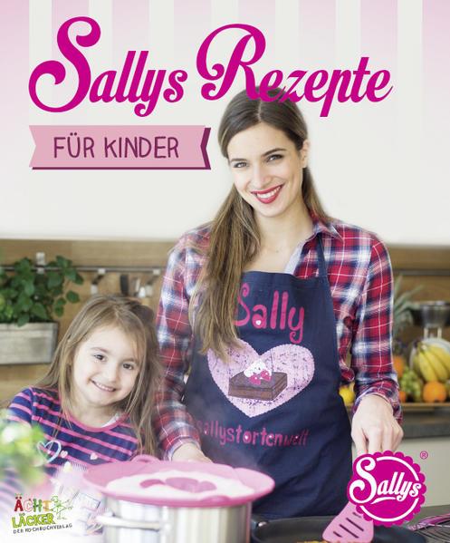 Sallys Rezepte für Kinder Laden Sie PDF-Ebooks Herunter
