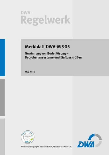Merkblatt DWA-M 905 Gewinnung von Bodenlösung – Beprobungssysteme und Einflussgrößen - Coverbild