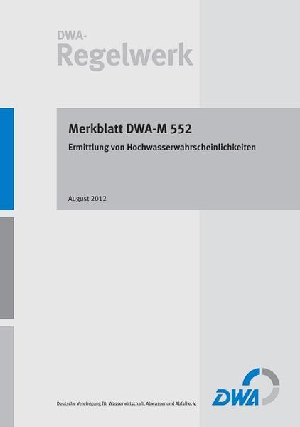 Merkblatt DWA-M 552 Ermittlung von Hochwasserwahrscheinlichkeiten - Coverbild