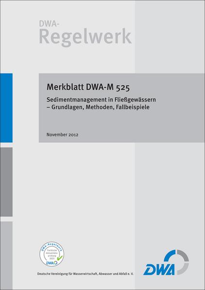 Merkblatt DWA-M 525 Sedimentmanagement in Fließgewässern – Grundlagen, Methoden, Fallbeispiele - Coverbild