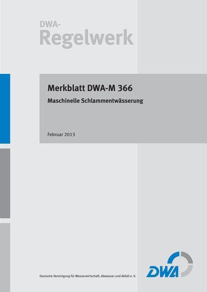 Merkblatt  DWA-M 366 Maschinelle Schlammentwässerung - Coverbild