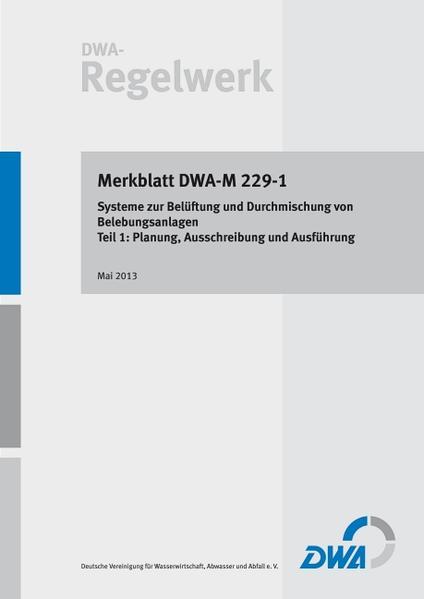 Merkblatt DWA-M 229-1 Systeme zur Belüftung und Durchmischung von Belebungsanlagen Teil 1: Planung, Ausschreibung und Ausführung - Coverbild