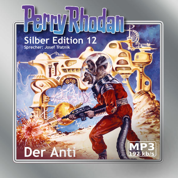 Perry Rhodan Silber Edition (MP3-CDs) 12 - Der Anti - Coverbild
