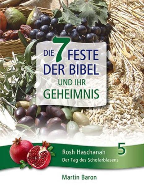 Die 7 Feste der Bibel und ihr Geheimnis - Coverbild