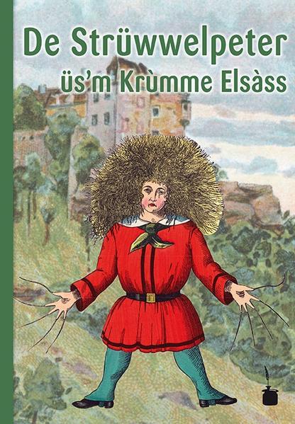 De Strüwwelpeter üs'm Krùmme Elsàss - Coverbild