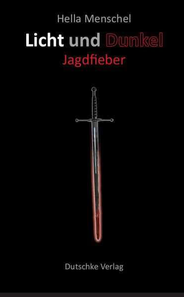 Licht und Dunkel Jagdfieber - Coverbild