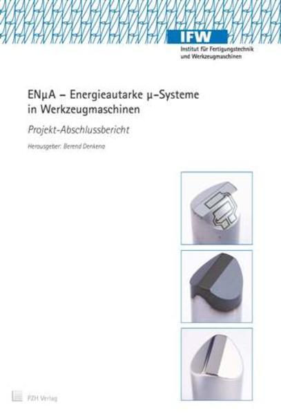 ENµA - Energieautarke µ-Systeme in Werkzeugmaschinen - Coverbild