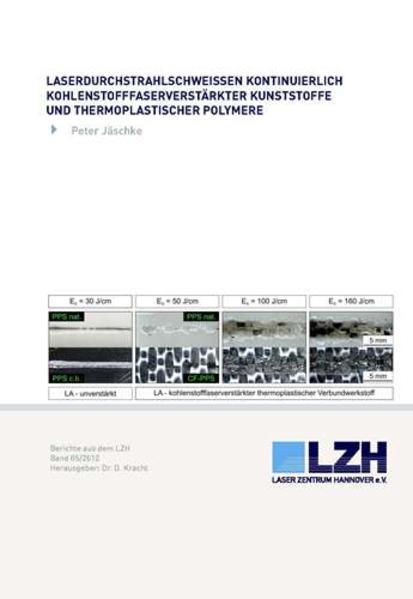 Laserdurchstrahlschweißen kontinuierlich kohlenstofffaserverstärkter Kunststoffe und thermoplastischer Polymere - Coverbild
